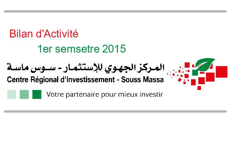 Bilan d'activité du CRI au titre du 1er semestre de l'année 2015