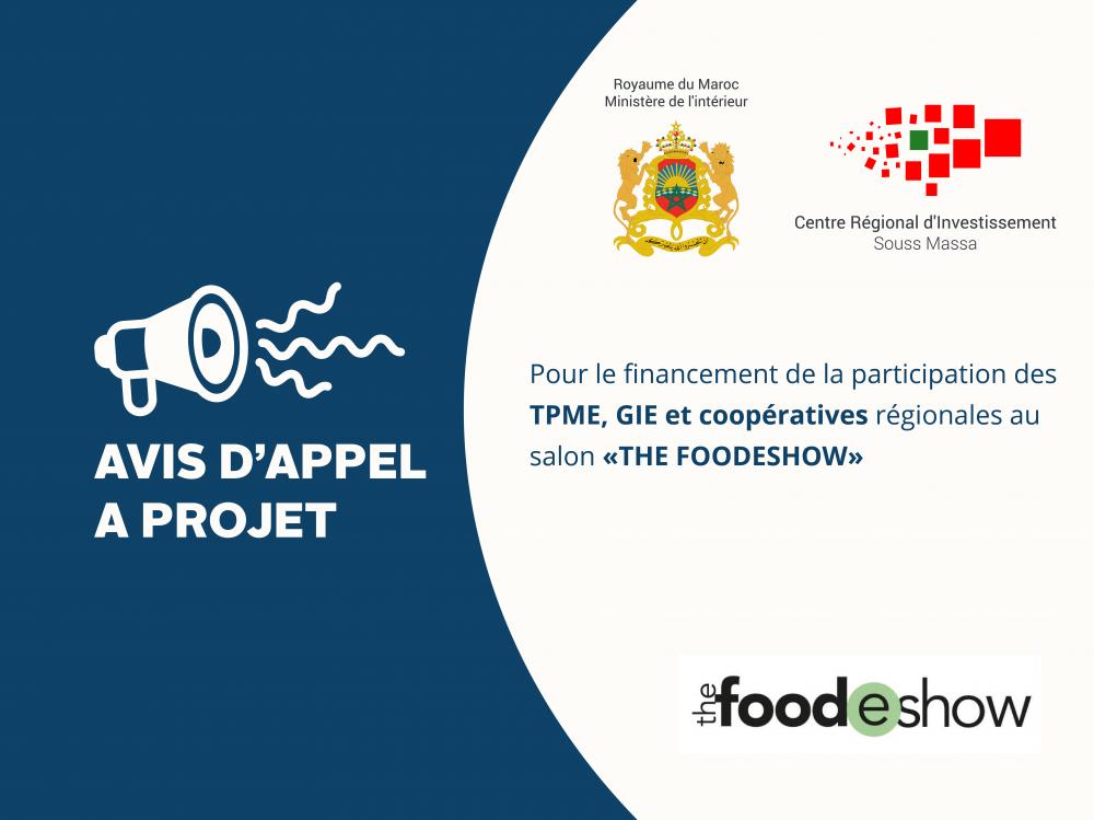 AVIS D'APPEL A PROJET / Pour le financement de la participation des TPME,  GIE et coopératives régionales au salon «THE FOODESHOW»